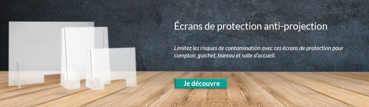 Ecrans de protections anti-projection